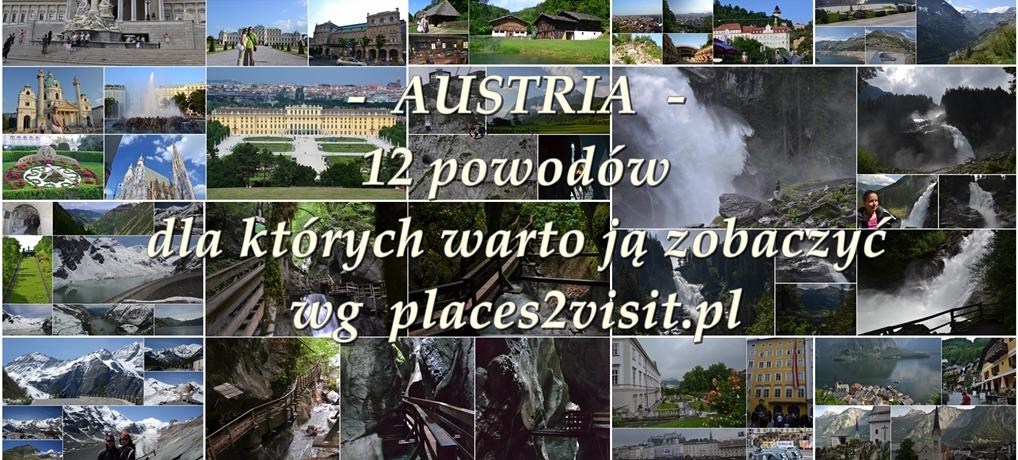 Austria – 12 powodów dla których warto ją zobaczyć
