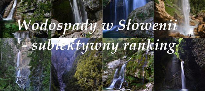Wodospady w Słowenii – subiektywny ranking