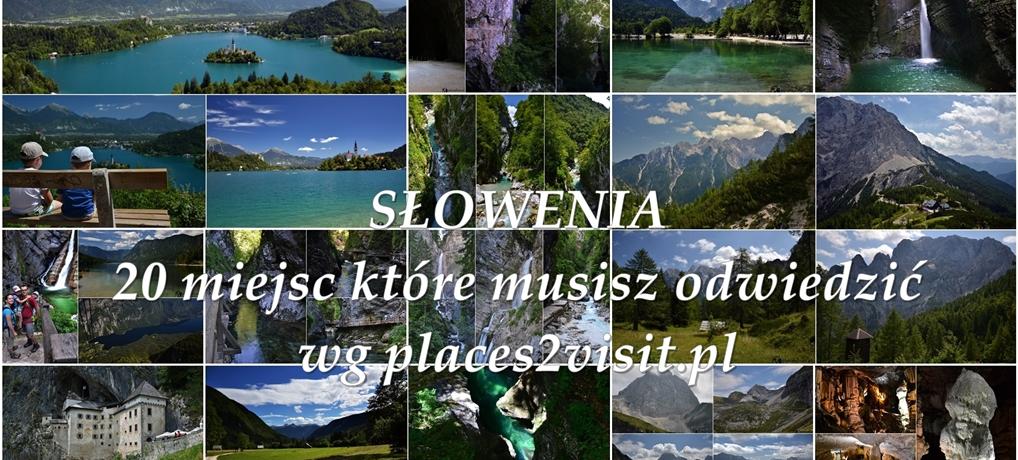 Słowenia co zobaczyć – 20 miejsc, które musisz odwiedzić