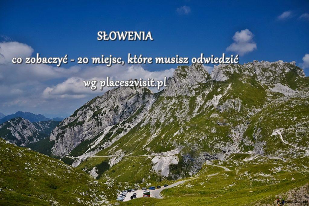Słowenia co zobaczyć - 20 miejsc, które musisz odwiedzić
